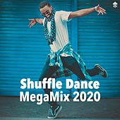 Shuffle Dance MegaMix 2020 by Various Artists
