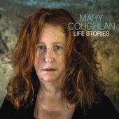 Life Stories de Mary Coughlan