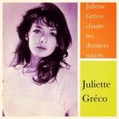 Juliette Gréco chante ses derniers succès von Juliette Greco