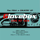 Glovebox Live at 'Lils: The Folk N Country EP de Various Artists