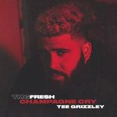 Champagne Cry de Tmg Fre$H