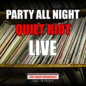 Party All Night (Live) von Quiet Riot