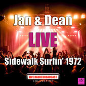 Sidewalk Surfin' 1972 (Live) de Jan & Dean