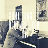 Something to Remember You By de Ray Conniff