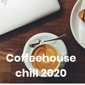Coffeehouse chill 2020 de Various Artists