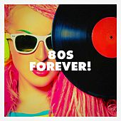 80S Forever! de Années 80 Forever, 80's Love Band, 80's Pop