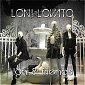 Loni and Friends di Loni Lovato