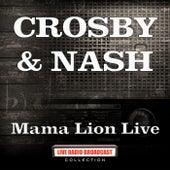 Mama Lion Live (Live) de Crosby & Nash
