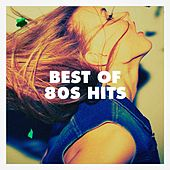 Best Of 80s Hits by 80's D.J. Dance, 80's Disco Band, Années 80