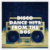 Disco Dance Hits from the 80S de 80er