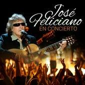 José Feliciano en Concierto (En Vivo) von Jose Feliciano