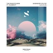 Whenever You Go (La La La) (feat. glasscat) de The Suncatchers
