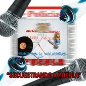 Secuestrando a Puebla (feat. Exeat & Darckas von Ez Kribano