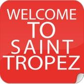 Welcome To St. Tropez de Various Artists