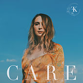 Care / Care (Alternate Version) de Kara Frazier