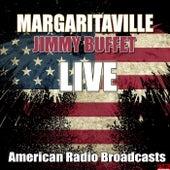 Margaritaville (Live) by Jimmy Buffett