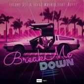 Break Me Down by Freaky DJ's
