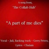 A Part of Me Dies - Single von Juli