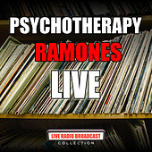 Psychotherapy (Live) de The Ramones