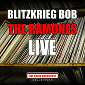 Blitzkrieg Bob (Live) by The Ramones