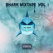 Shark Mixtape Vol.1 de Various Artists