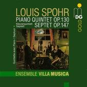 Spohr: Piano Quintet, Op. 130 & Septet, Op. 147 von The Ensemble Villa Musica