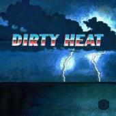 Dirty Heat von The Drop
