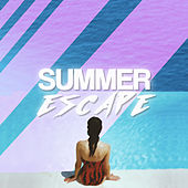 Summer Escape - Chill House Music Playlist by Various Artists