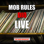 Mob Rules (Live) by Dio