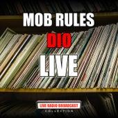 Mob Rules (Live) de Dio