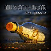 The Bottle von Gil Scott-Heron