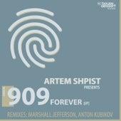 909 Forever de Artem Shpist