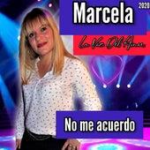 No Me Acuerdo by Marcela La Voz Del Amor