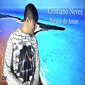 Paraíso de Amor by Cristiano Neves