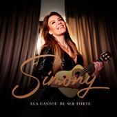 Ela Cansou de Ser Forte by Simony