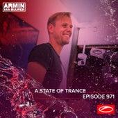 ASOT 971 - A State Of Trance Episode 971 by Armin Van Buuren