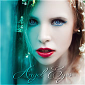 Angel Eyes by Various Artists