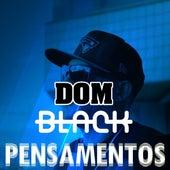 Pensamentos de Dom Black Oficial