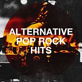 Alternative Pop Rock Hits de The Summer Hits Band, The Pop Heroes, Todays Hits!