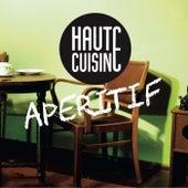 Aperitif de Haute Cuisine