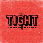 Tight - Single de Zombie Nation