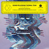 Bassface Remixes - EP by Sound Pellegrino Thermal Team