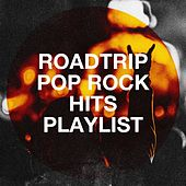 Roadtrip Pop Rock Hits Playlist de Chicano Brothers, The Funky Groove Connection, Sassydee, Graham Blvd, The Blue Rubatos, The Comptones, Countdown Singers, Blinding Lights, The Magic Time Travelers, Pacific Edge, East End Brothers, Chateau Pop, Main Station, Regina Avenue, Knightsbridge