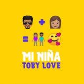Mi Niña by Toby Love