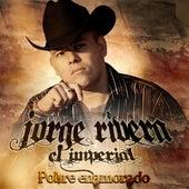 Pobre Enamorado von Jorge Rivera El Imperial