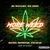 More Weed di Maicol Superstar
