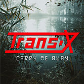 Carry Me Away de Trans-X