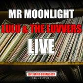 Mr Moonlight (Live) by Lulu