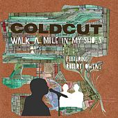 Walk A Mile In My Shoes de Coldcut