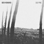 The Old Pine E.P. by Ben Howard